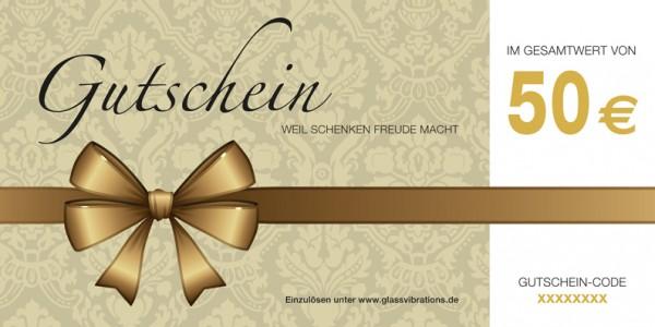 GLASSVIBRATIONS Geschenkgutschein € 50,-